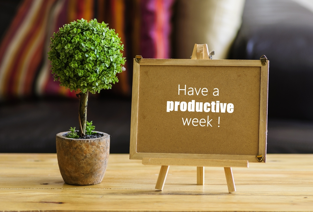 Have a productive week sign